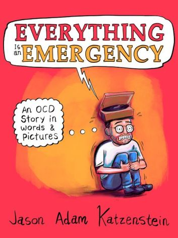 Cover of Everything Is an Emergency