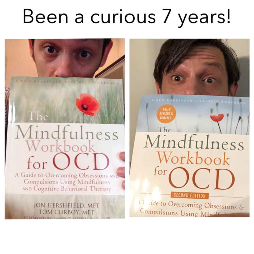 Jon Hershfield with first and second editions of Mindfulness Workbook for OCD